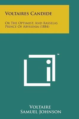 Voltaires Candide  Or the Optimist, and Rasselas Prince of Abyssinia (1884)