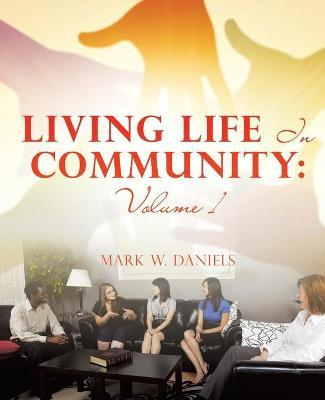 Living Life in Community