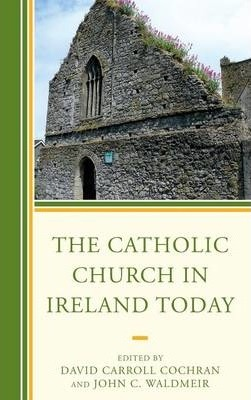 The Catholic Church in Ireland Today