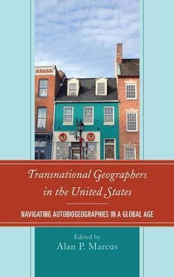 Transnational Geographers in the United States