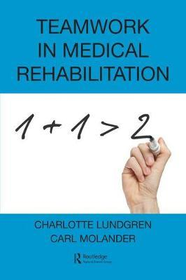 Teamwork in Medical Rehabilitation