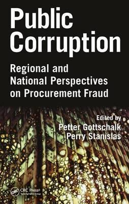 Public Corruption  Regional and National Perspectives on Procurement Fraud