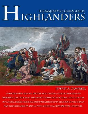 His Majesty's Courageous Highlanders