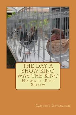 The Day a Show King Was King: Hawaii Pet Show