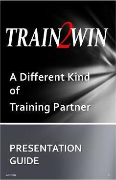 Train2win Presentation Guide