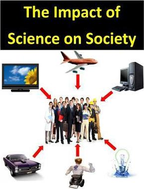 impact of science on society Find great deals on ebay for impact of science on society shop with confidence.