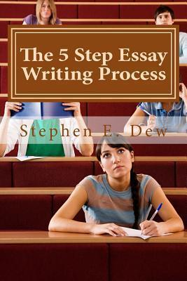 The 5 Step Essay Writing Process : English Essay Writing Skills for ESL Students