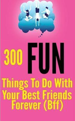 nice things to do for your best friend