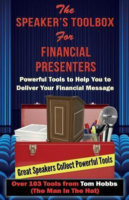 Speaker's Toolbox for Financial Presenters: For Financial Presenters
