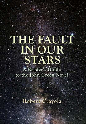 the fault in our stars robert crayola 9781499369625