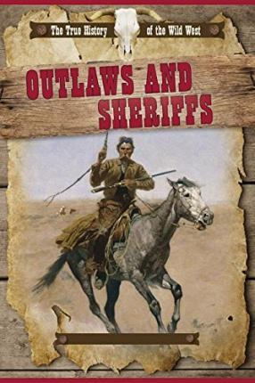 Outlaws and Sheriffs