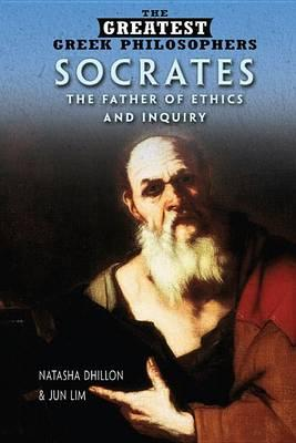 Socrates  The Father of Ethics and Inquiry