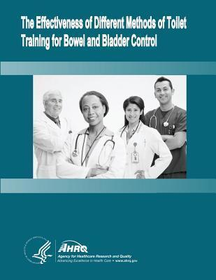 The Effectiveness of Different Methods of Toilet Training for Bowel and Bladder Control  Evidence Report/Technology Assessment Number 147