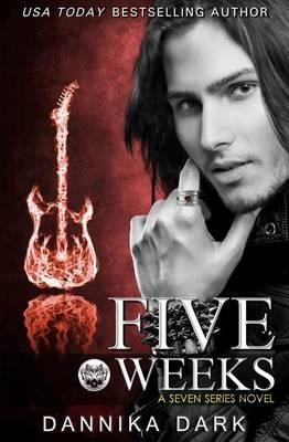 Five Weeks (Seven Series #3)