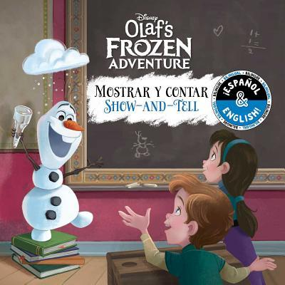 Disney Olaf's Frozen Adventure Mostrar y Contar/Show-And-Tell