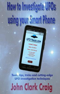 How to Investigate UFOs Using Your Smart Phone