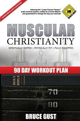 Muscular Christianity : 90 Day Workout Plan