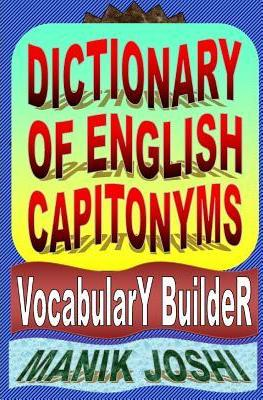 Dictionary of English Capitonyms: Vocabulary Builder