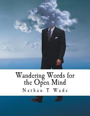 Wandering Words for the Open Mind