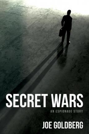 Secret Wars  An Espionage Story