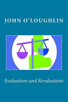 Evaluations and Revaluations