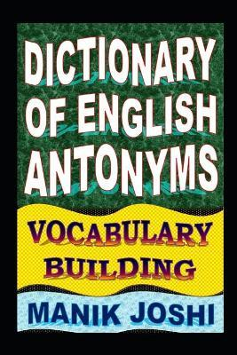 Dictionary of English Antonyms