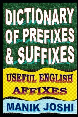 Dictionary of Prefixes and Suffixes