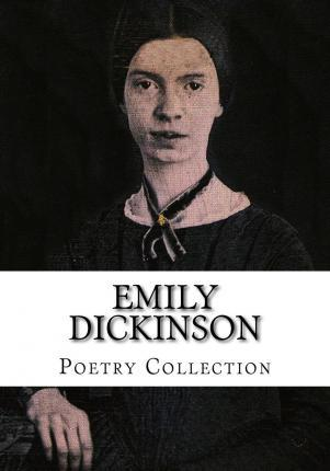 Emily Dickinson, Poetry Collection