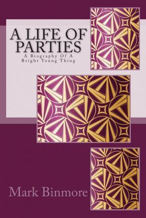 A Life Of Parties