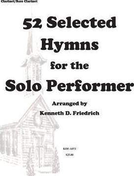 52 Selected Hymns for the Solo Performer-Clarinet/Bass Clarinet Version