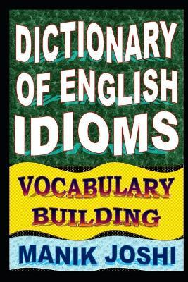Dictionary of English Idioms