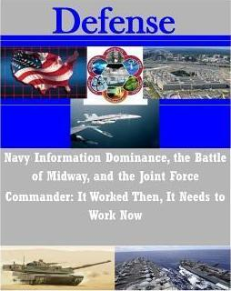 Navy Information Dominance, the Battle of Midway, and the