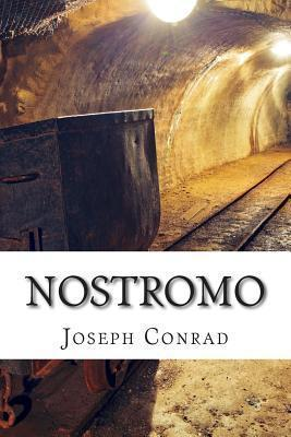 Nostromo : (annotated with a Biography about the Life and Times of Joseph Conrad)