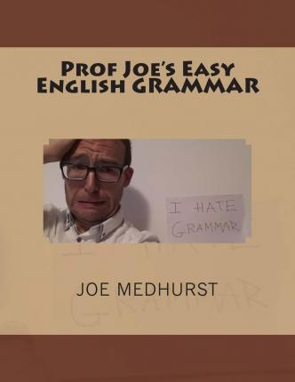 Prof Joe's Easy English Grammar