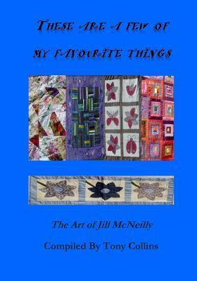 These Are a Few of My Favourite Things  The Art of Jill McNeilly