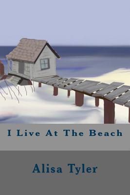I Live at the Beach
