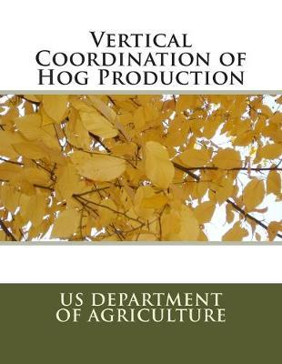 Vertical Coordination of Hog Production