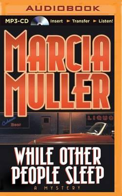 While Other People Sleep By Marcia Muller