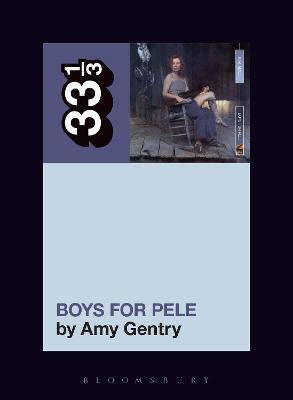 Tori Amos's Boys for Pele