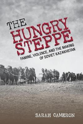 The Hungry Steppe