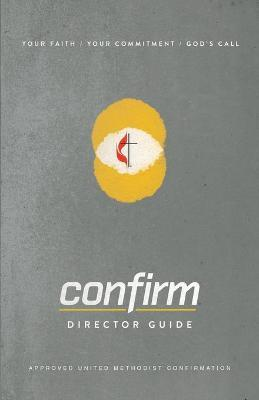 Confirm Director Guide