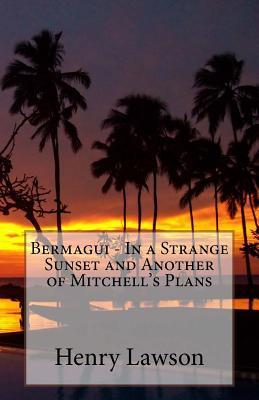 Bermagui - In a Strange Sunset and Another of Mitchell's Plans