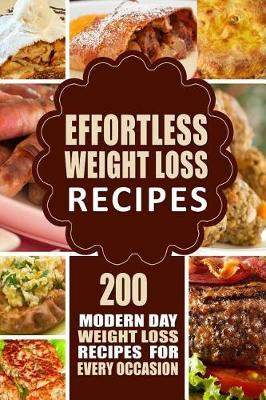 Effortless Weight Loss Recipes