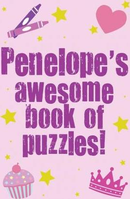 Penelope's Awesome Book of Puzzles!