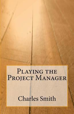Playing the Project Manager