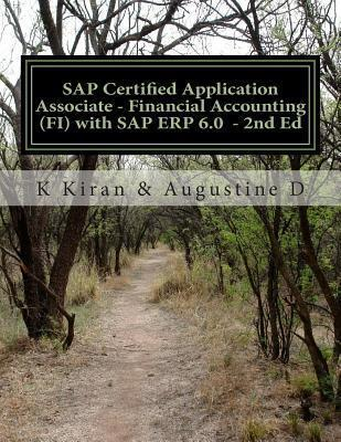 SAP Certified Application Associate - Financial Accounting (Fi) with SAP Erp 6.0 - 2nd Ed