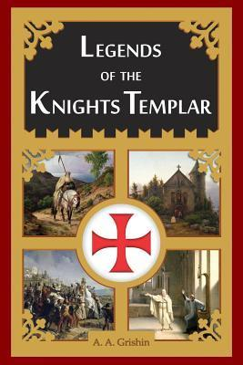 Legends of the Knights Templar