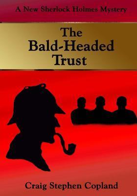 The Bald-Headed Trust - Large Print