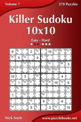 Killer Sudoku 10x10 - Easy to Hard - Volume 7 - 267 Puzzles