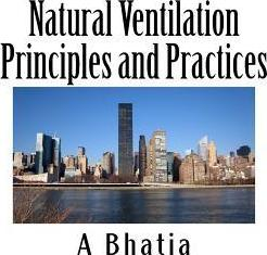 Natural Ventilation Principles and Practices: HVAC E-Book